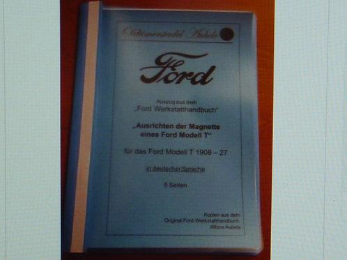 Reparaturanleitung Ausrichten der Magnette Ford Model T1908-275 Seiten