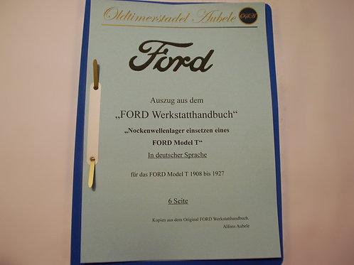 """Reparaturanleitung """"Nockenwellenlager erneuern am Ford Model T"""" 1909-27 6 Seiten"""