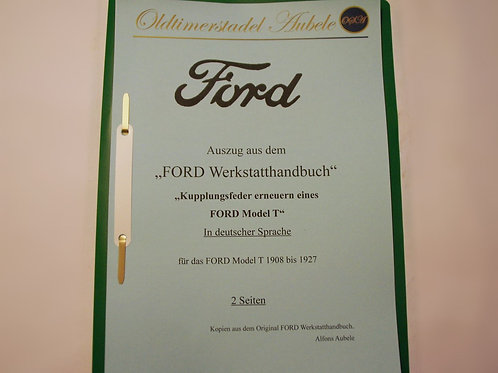 """Reparaturanleitung """"Kupplungsfeder erneuern am Ford Model T"""" 1909-27 2 Seiten"""