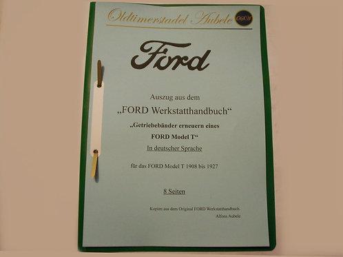 """Reparaturanleitung """"Getriebebänder erneuern am Ford Model T"""" 1909-27 8 Seiten"""