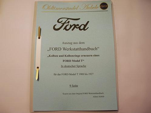 """Reparaturanleitung """"Kolben und Kolbenringe erneuern am Ford Model T"""" 1909-27 9 S"""