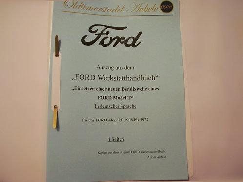 "Reparaturanleitung ""Bendixwelle erneuern Ford Model T"" 1909-27 4 Seiten"