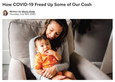 How COVID-19 Freed Up Some of Our Cash