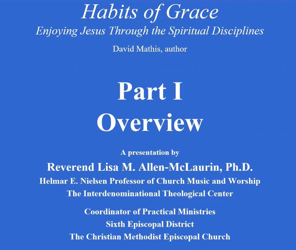 Habits of Grace: Part I