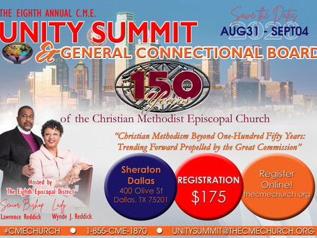 Join Us At The 8th Unity Summit & 150th Anniversary of the CME Church Celebration