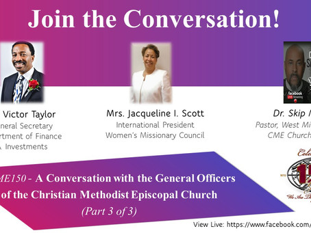 A Conversation with the General Officers of the Christian Methodist Episcopal Church (Part 3 of 3)