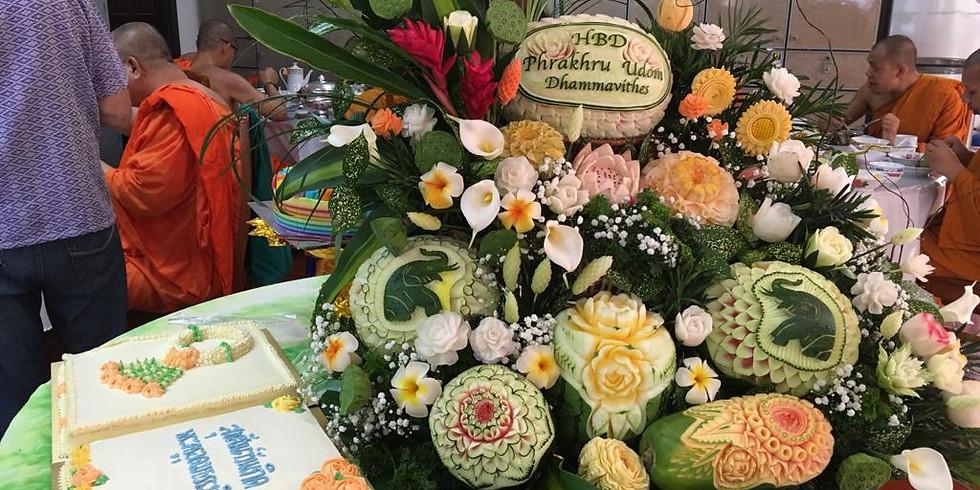 Abbot's (Phrakru Udom Dhamavithes) Birthday Celebration 主持生日 Tentatively Cancelled