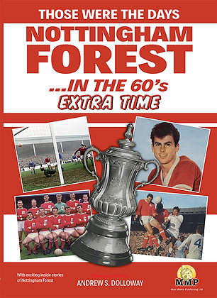 Those were the days - Nottingham Forest in the 60's - Extra Time.