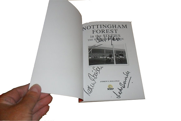 Nottingham Forest in the Sixties - Signed copy
