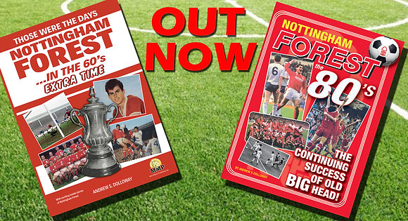 Two New Nottingham Forest Books - plus free posters