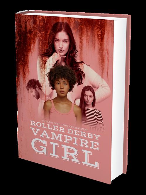 Roller Derby Vampire Girl   Hardcover