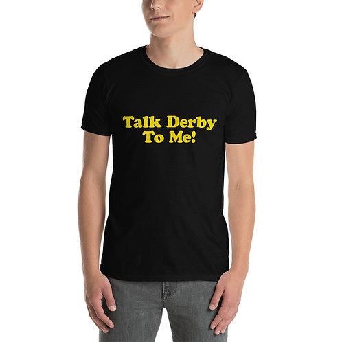 "RDVG ""Talk Derby To Me"" Short-Sleeve Unisex T-Shirt"