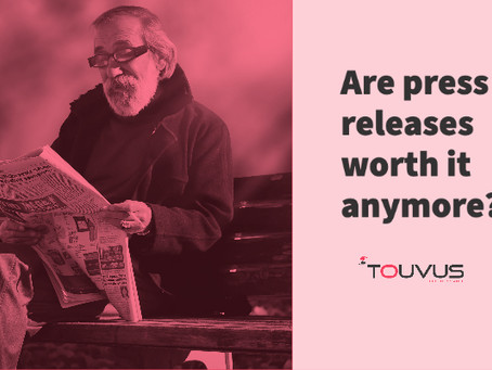 Are press releases worth it anymore?