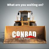 Conrad Site Prep