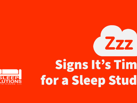 Signs It's Time for a Sleep Study