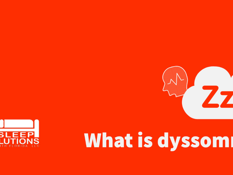 What is dyssomnia?