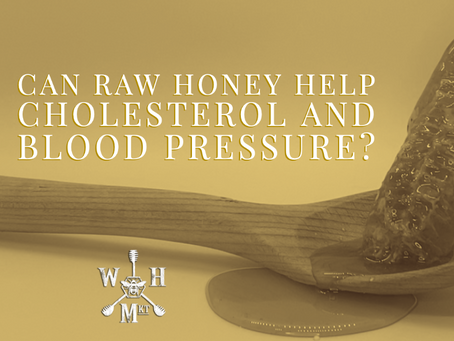 Can Raw Honey Help Cholesterol and Blood Pressure?