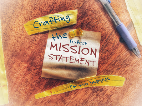 Crafting the Perfect Mission Statement for Your Business