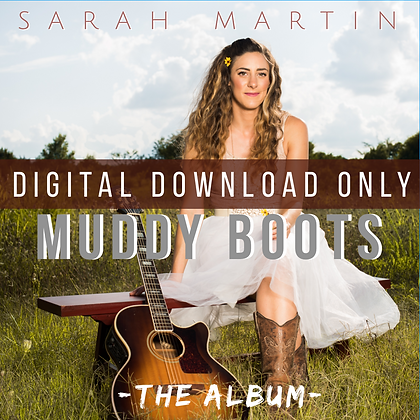 Muddy Boots- The Album- DIGITAL DOWNLOAD