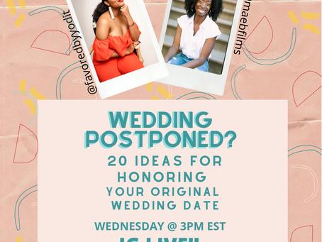 20 Fun Creative Ways to Honor Your Original, Pre-Coronavirus, Wedding Date