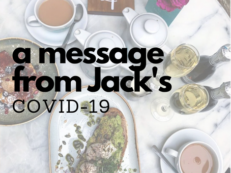 Covid-19 - An Update from Jacks