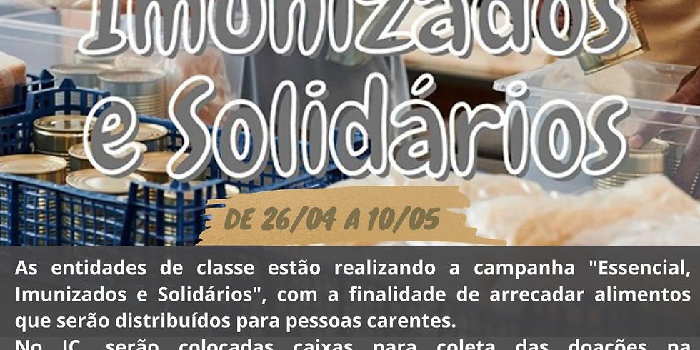 Essencial, Imunizados e Solidários