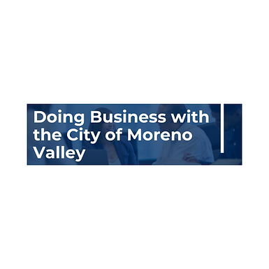 Doing Business with the City of Moreno Valley