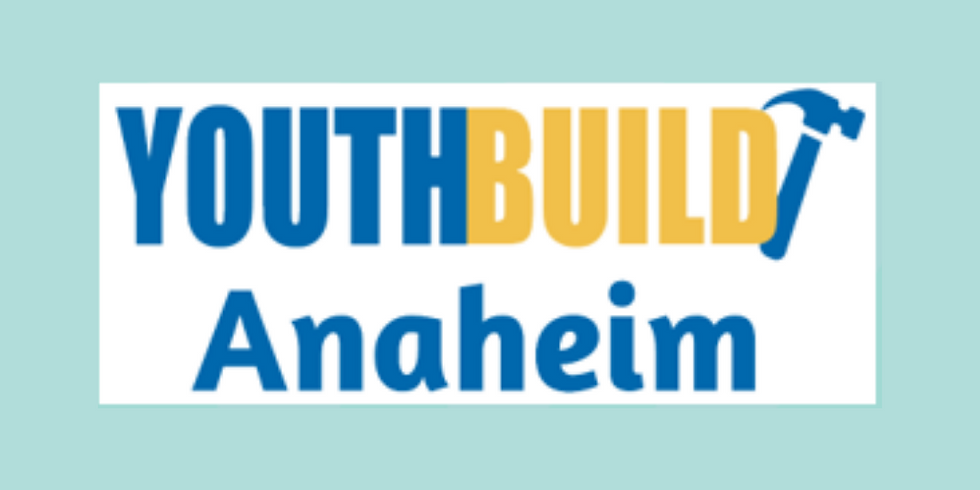 YouthBuild Anaheim's Virtual Informational