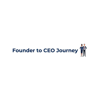 Founder to CEO Journey