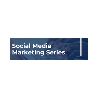 Social Media Marketing Series