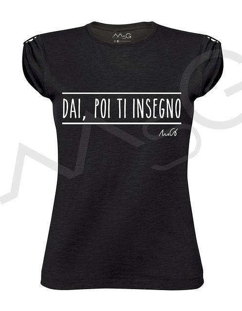 """T-Shirt """"Dai, poi ti insegno"""" donna"""