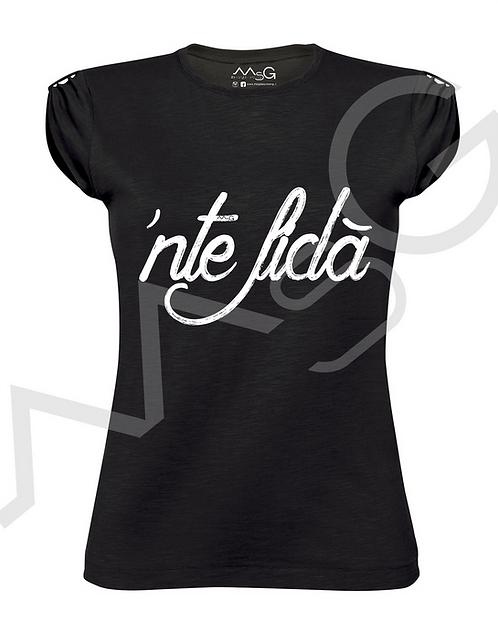 """T-Shirt """"'Nte fidà"""" donna"""