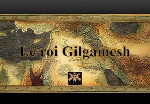 Le roi Gilgamesh. 18 mars 2017