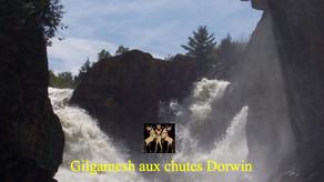 Gilgamesh aux Chutes Dorwin