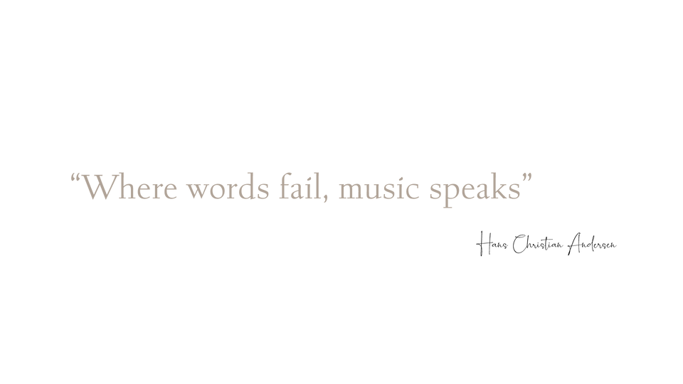 """Quote: """"Where words fail, musi speaks"""" - H.Ch.Andersen"""