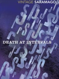 Death at Intervals - José Saramago