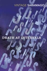 Death at Intervals by José Saramago