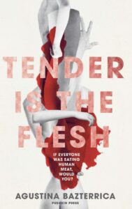 book cover of tender is the flesh, limbs and blood in background