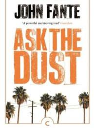 Ask the Dust - John Fante