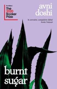 Burnt Sugar by Avni Doshi