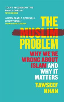 The Muslim Problem by Tawseef Khan