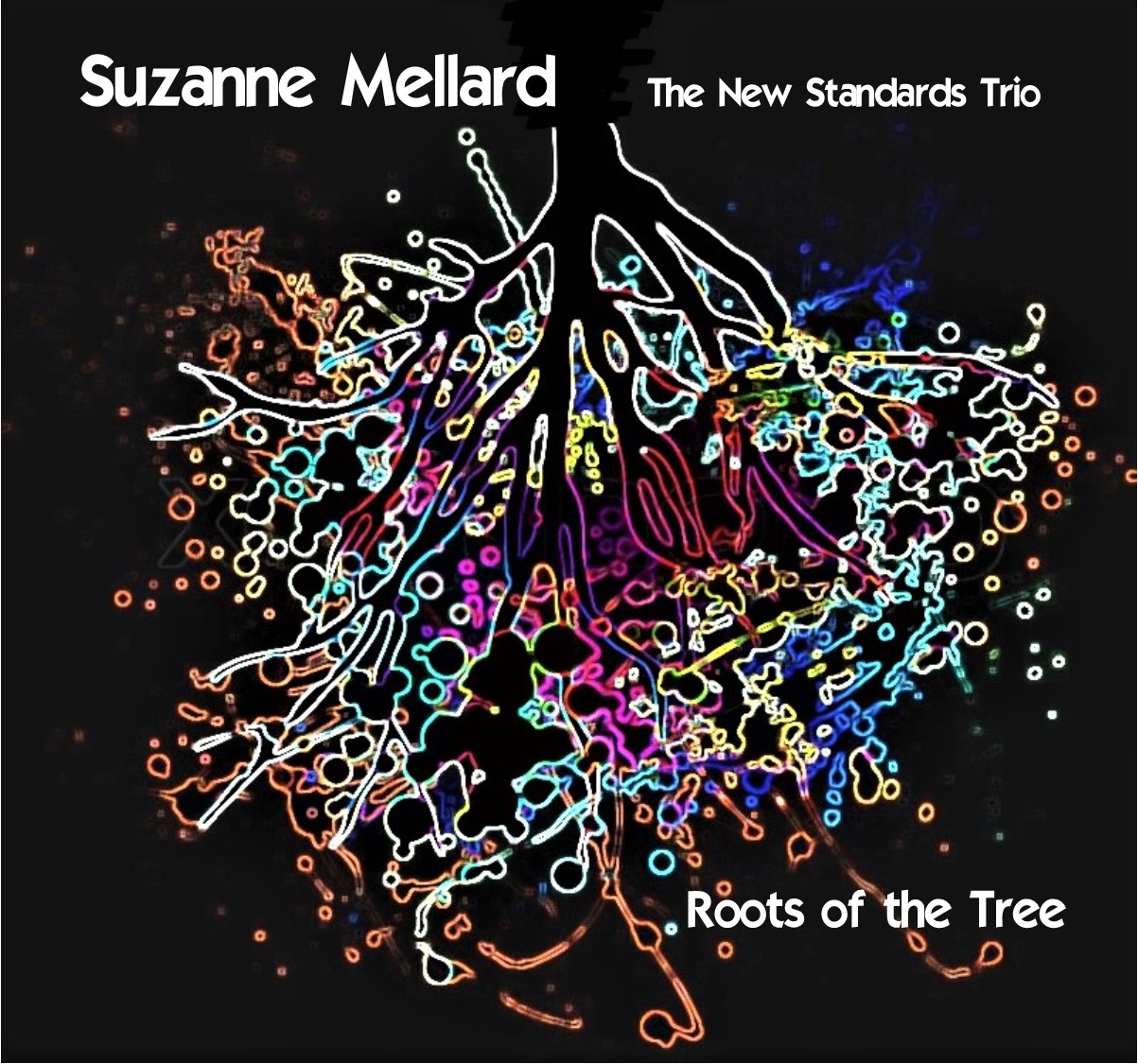 Suzanne Mellard + The New Standards Trio - Roots of the Tree FCover.jpg