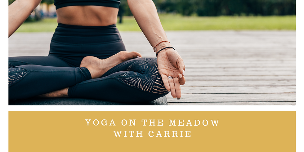 Yoga on the Meadows with Carrie