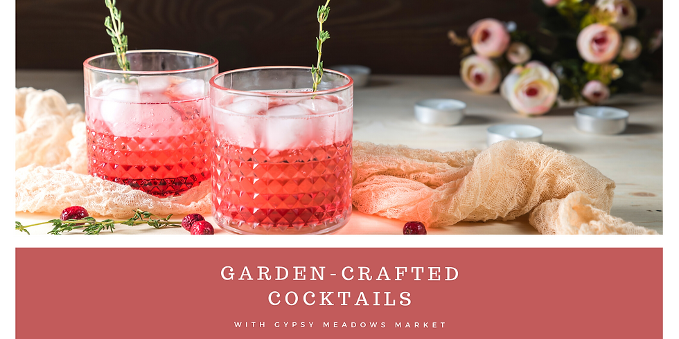 Garden Crafted Cocktails