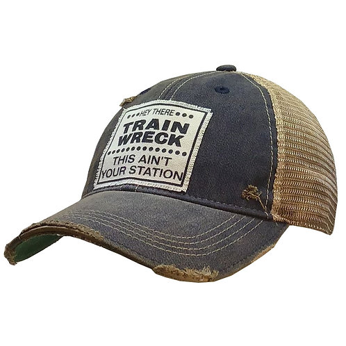 Distressed Trucker Cap - Hey There Trainwreck