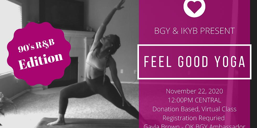 Feel Good Yoga (BGY & IKYB) Part 4