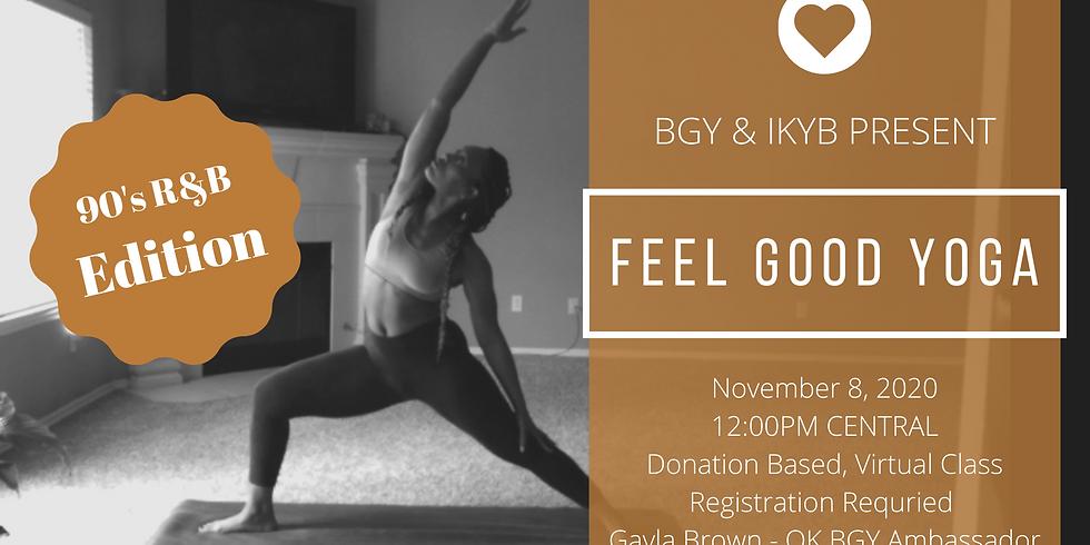 Feel Good Yoga (BGY & IKYB) Part 3