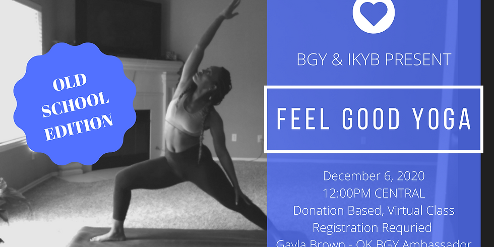 Feel Good Yoga (BGY & IKYB) Part 5