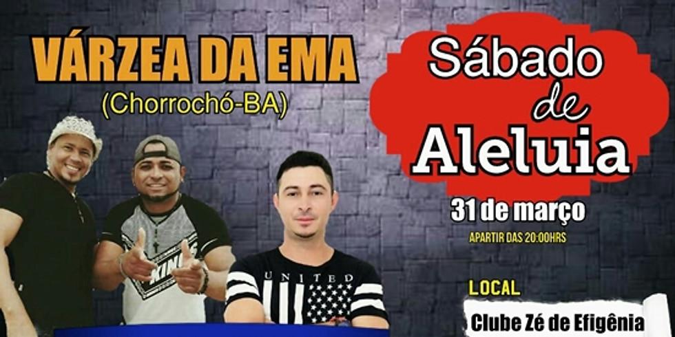 SÁBADO DE ALELUIA EM VÁRZEA DA EMA-BA