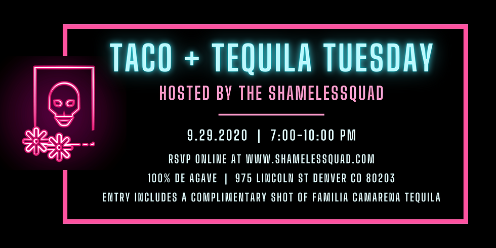 Taco + Tequila Tuesday